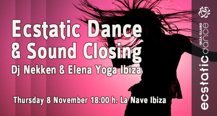 Ecstatic Dance & Sound Closing | Dj Nekken & Elena | 8 nov