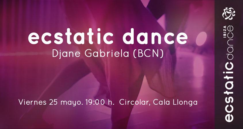 ECSTATIC DANCE | Djane Gabriela | 25 mayo | Carpa Circolar