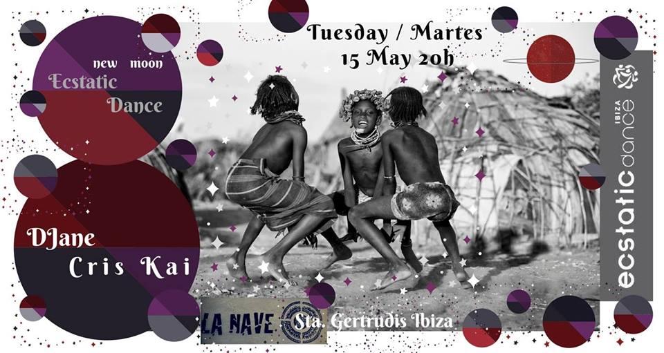 ECSTATIC DANCE | Djane Cris Kai | 15 mayo | La Nave