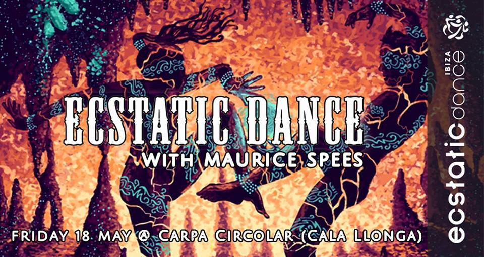 ECSTATIC DANCE | Dj Maurice Spees | 18 mayo | Carpa Circolar