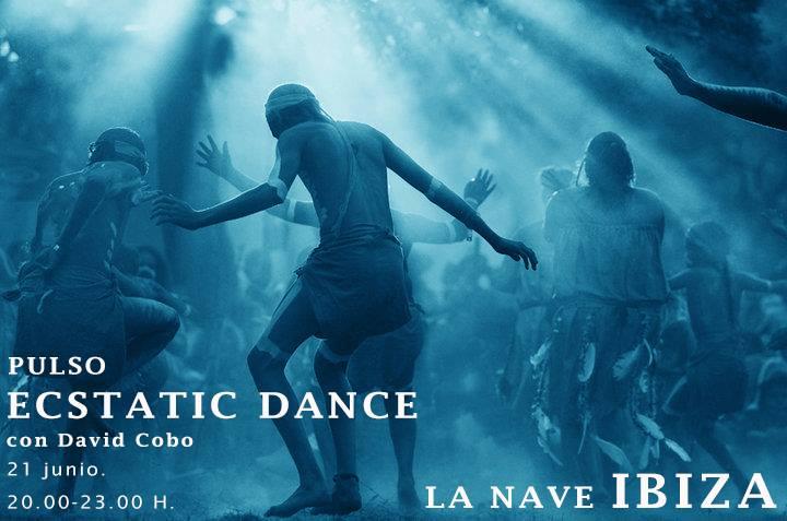PULSO ECSTATIC DANCE | Dj David Cobo | 21 junio | La Nave Ibiza