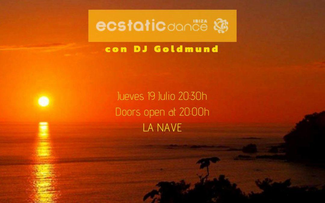 Ecstatic Dance | Dj Goldmund | 19 julio | La Nave Ibiza