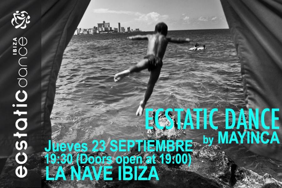 Ecstatic Dance | dj Mayinca | 20 sep | La Nave Ibiza