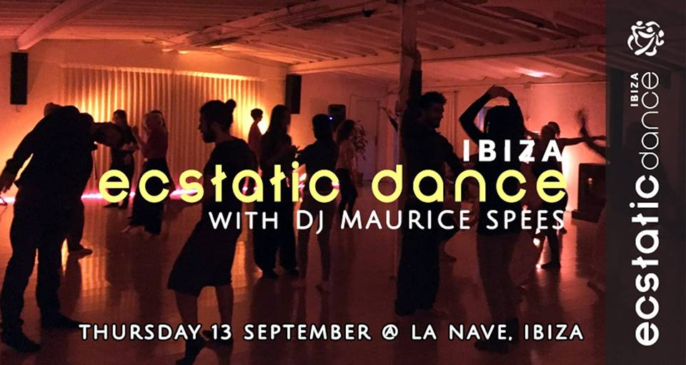 Ecstatic Dance | dj Maurice Spees | 13 sep | La Nave Ibiza