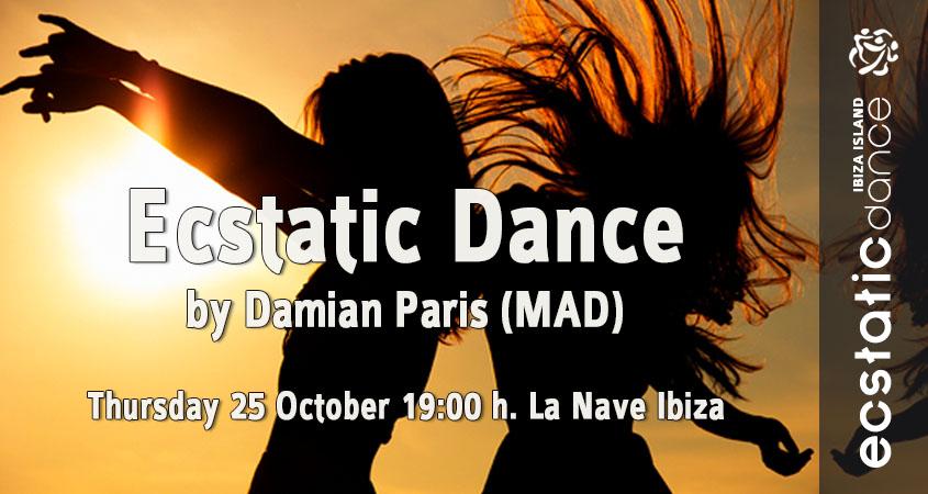 Ecstatic Dance | Damian Paris | 25 oct | La Nave Ibiza