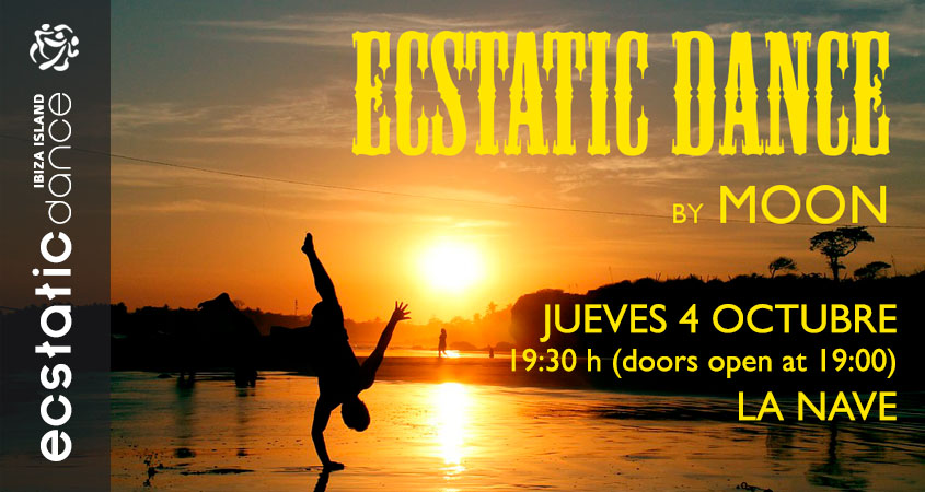 Ecstatic Dance | Dj MOON | 05 oct | La Nave Ibiza