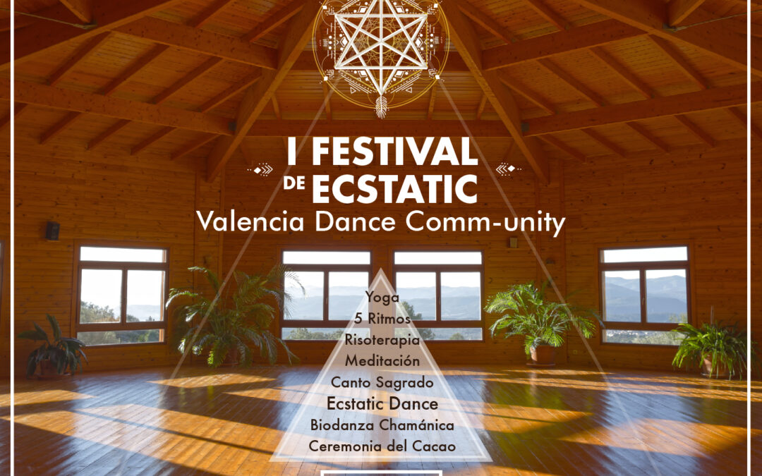 I Festival de Ecstatic Valencia Dance Comm-Unity